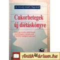 Cukorbetegek Új Diétáskönyve (Dr.Fövényi József-Papp Rita) 1995