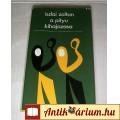 Eladó A Pityu Kihajózása (Iszlai Zoltán) 1981 (7kép+tartalom) Szépirodalom