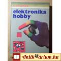 Elektronika Hobby (Klaus Schlenzig) 1981 (remek állapotban)