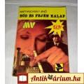 Eladó Hód és Fején Kalap (Mattyasovszky Jenő) 1990 (5kép+Tartalom)