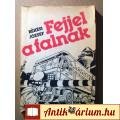 Eladó Fejjel a Falnak (Békési József) 1985 (Krimi) 7kép+tartalom