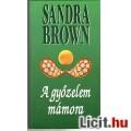 Sandra Brown: A győzelem mámora