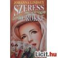 Eladó Johanna Lindsey: Szeress örökké
