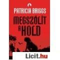 Eladó Patricia Briggs: Megszólít a hold
