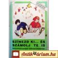 Eladó Színezd Ki... és Számolj Te is (2002) 5képpel