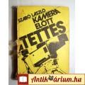 Kamera Előtt a Tettes (Szabó László) 1982 (5kép+Tart) Dokumentumregény
