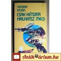 Eladó Csak Kétszer Halhatsz Meg (Nemere István) 1987 (Krimi) 7kép+tartalom