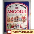 Eladó Szólalj Meg Bátran Angolul (Angela Wilkes) 1992 (6kép+tartalom)