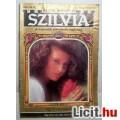 Eladó Szilvia 42. Egy Nő Nem Adja Fel (Ilona Déry) 2kép+Tartalom :)