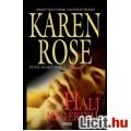 Karen Rose: Halj meg értem - Vadonatúj!