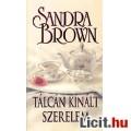 Eladó Sandra Brown: Tálcán kínált szerelem