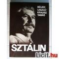 Eladó Sztálin (Béládi László-Krausz Tamás) 1988 (Történelem) 6kép+tartalom