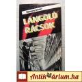 Eladó Lángoló Rácsok (Nemere István) 1987 (5kép+tartalom) Akció, Kaland
