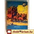 Eladó Aranyásók (Bret Harte) 1968 (szétesik !!) Ifjúsági (100.-Ft)