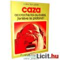 Eladó Külföldi képregény - Philippe Caza 1978 - accroche-toi-au-balai, j\'enl?ve le plafond ! -  Sc?ne