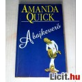 A Bajkeverő (Amanda Quick) 1997 (5kép+Tartalom :) Romantikus