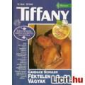 Candace Schuler: Féktelen vágyak - Tiffany 12.