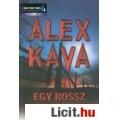 Eladó Alex Kava: Egy rossz mozdulat