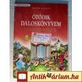Eladó Ötödik Daloskönyvem (Raffay Katalin) 2012 (16.kiadás) 4képpel