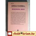 Rokonom, Rosy (Gerald Durrell) 1983 (szétesik !!)