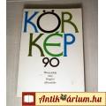 Eladó Körkép 90 - 26 Mai Magyar Elbeszélés (1990) (5kép+Tartalom :)