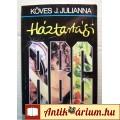 Eladó Háztartási ABC (Köves J. Julianna) 1987 (Háztartás, Otthon) 5kép+tarta