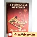 Eladó A Főzőkanál Művészei (a Magyar Konyha) 1982 (7kép+Tartalom :)
