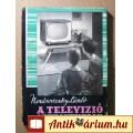 Eladó A Televízió Otthonunkban (Nozdroviczky László) 1963 (viseltes)