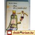 Pszt, Jön a Totókirály! (Bocsák Miklós) 1987 (Dokumentumregény)
