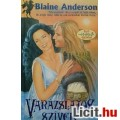 Eladó Blaine Anderson: Varázslatos szívek - Kard & szerelem