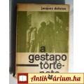 Eladó A Gestapo Története (Jacques Delarue) 1965 (szétesik) Történelem