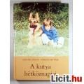 Eladó A Kutya Hétköznapjai (Szinák János - Veress István) 1986 4kép Tartalom