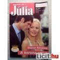 Eladó Júlia 426. A Korona Súlya (Sharon Kendrick) 2008 (Romantikus)