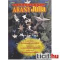 Anne Mather; Sara Craven, Emma Darcy - Arany Júlia Különszám 2000/4