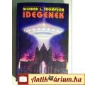 Eladó Idegenek (Richard L. Thompson) 1996 (Paranormális, UFO) 5kép+tartalom