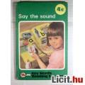 Eladó 4c Say the Sound (Ladybird Key Worlds Reading Scheme)
