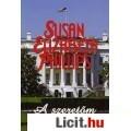 Eladó Susan Elizabeth Phillips: A szeretőm a First Lady