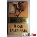 A Cár Balerinája (Danielle Steel) 2000 (Romantikus) 5kép+tartalom
