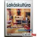 Eladó Lakáskultúra 2004/5.szám Május (Női Magazin) Otthon Kert