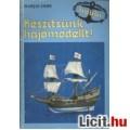 Marjai Imre: Készítsünk hajómodellt