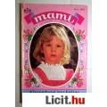 Eladó Mami 8. A Luxemburgi Árva Kislány (Margot Daniger) 1993 Romantikus 2ké