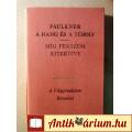Eladó A Hang és a Téboly / Míg Fekszem Kiterítve (William Faulkner) 1976