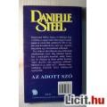 Az Adott Szó (Danielle Steel) 1998 (Romantikus) 5kép+tartalom