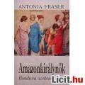 Eladó Antonia Fraser: Amazonkirálynők