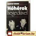 Eladó Hóhérok Hegedűvel (Harmat Endre) 1978 (szétesik-hibás) Történelem