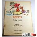 Bucó Szetti Tacsi (1984) Borító Nélkül (Csak a borítója hiányzik)