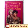 Eladó Spéter Erzsébet Barátnője Voltam (Bozsán Eta) 1990 (Visszaemlékezés)